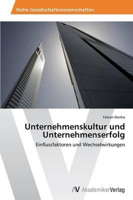 Unternehmenskultur und Unternehmenserfolg