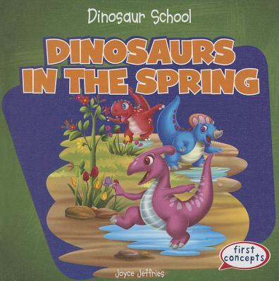 Dinosaurs in the Spring