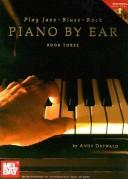 Play Jazz, Blues, Rock Piano by Ear, Book Three