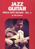 Jazz Guitar Single Note Soloing, Volume 1