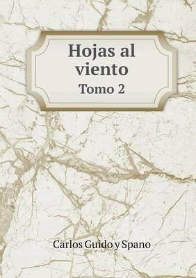 Hojas Al Viento Tomo 2