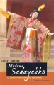 Madame Sadayakko: La...