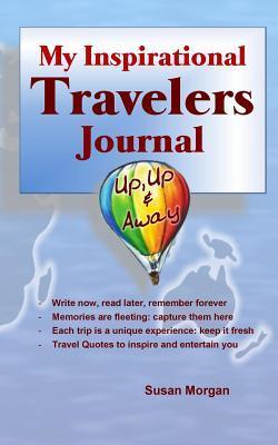 My Inspirational Travelers Journal