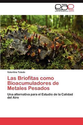Las Briofitas como Bioacumuladores de Metales Pesados