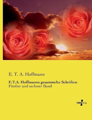 E.T.A. Hoffmanns gesammelte Schriften
