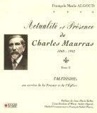 Actualité et présence de Charles Maurras, 1868-1952