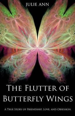 The Flutter of Butterfly Wings