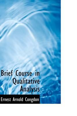 Brief Course in Qualitative Analysis