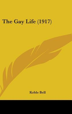 The Gay Life (1917)