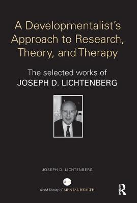 A Developmentalist's Approach to Research, Theory, and Therapy