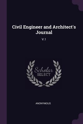 Civil Engineer and Architect's Journal