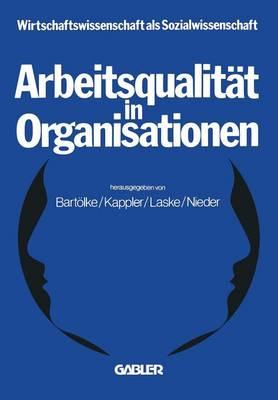 Arbeitsqualität in Organisationen