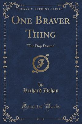The Dop Doctor (Classic Reprint)