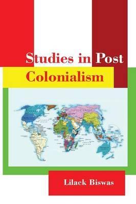 Studies in Post Colonialism
