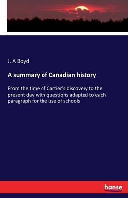 A summary of Canadian history