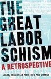 The Great Labor Schism
