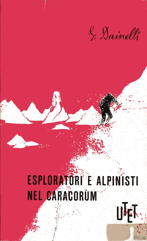 Esploratori e alpinisti nel Caracorum