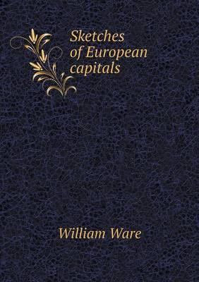 Sketches of European Capitals