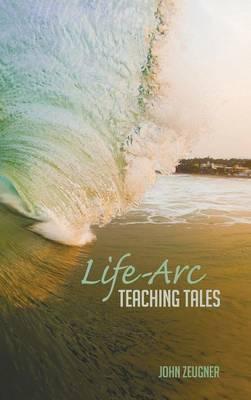 Life-Arc Teaching Tales