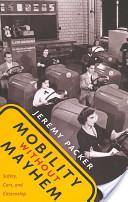 Mobility Without Mayhem