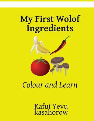 My First Wolof Ingre...