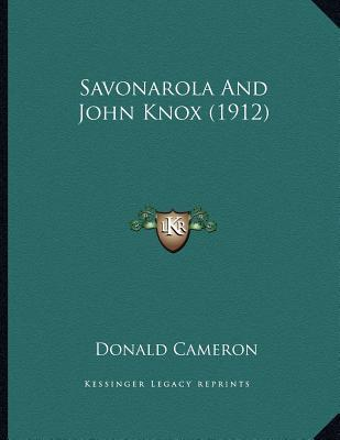 Savonarola and John Knox (1912)