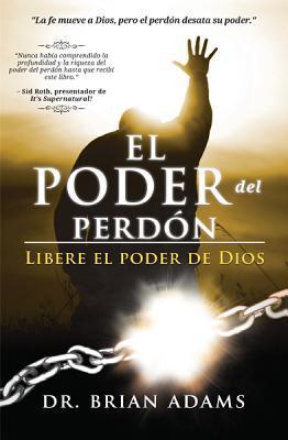 El Poder del Perdon / The Power of Forgiveness
