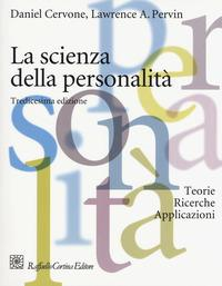 La scienza della personalità. Teorie, ricerche, applicazioni