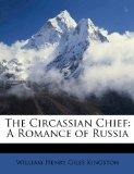 The Circassian Chief