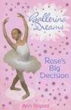 Rose's Big Decision