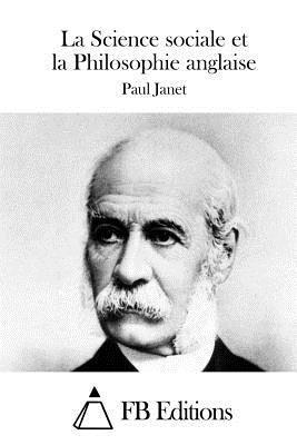 La Science Sociale Et La Philosophie Anglaise