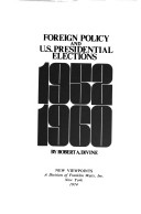 Foreign policy and U.S. presidential elections, 1952-1960