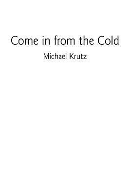 Come in from the Cold