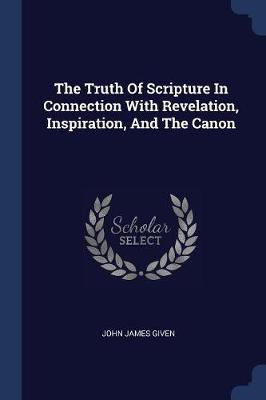 The Truth of Scriptu...