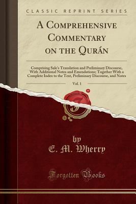 A Comprehensive Commentary on the Qurán, Vol. 1