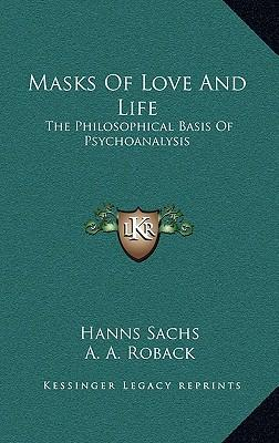 Masks of Love and Life