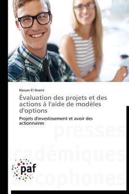 Évaluation des Projets et des Actions a l'Aide de Modeles d'Options