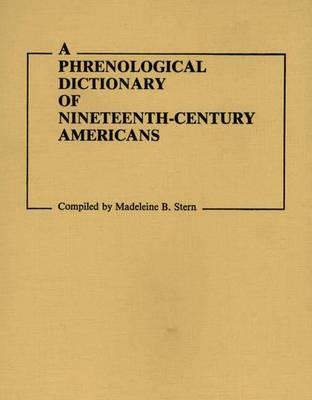 Phrenological Dictionary of Nineteenth-Century Americans