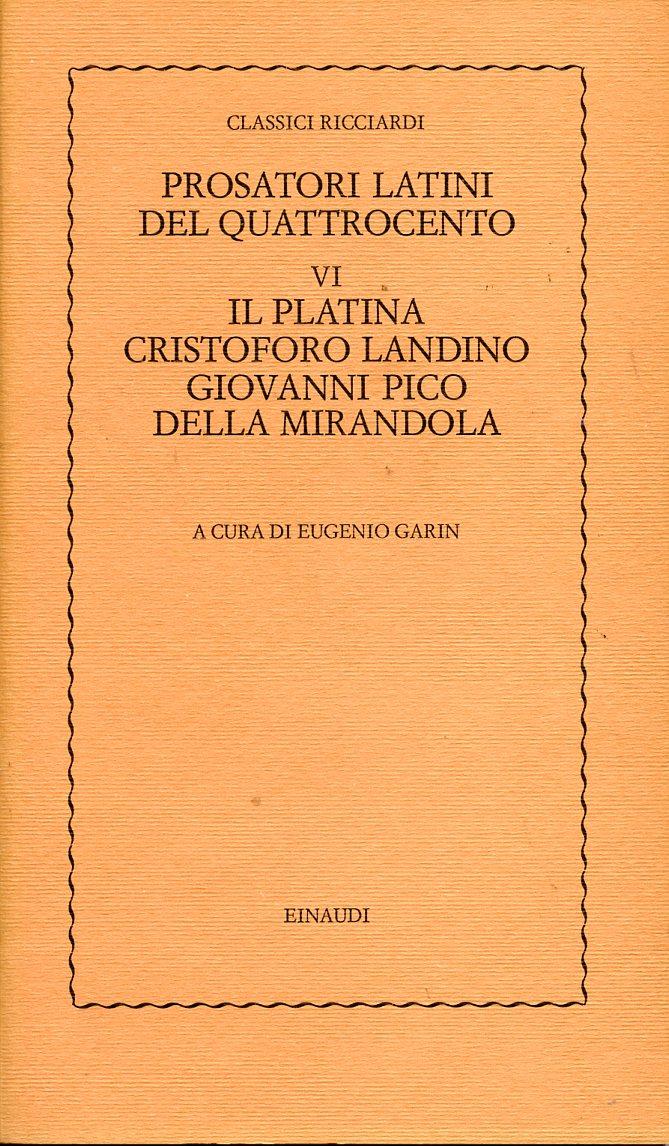 Prosatori latini del Quattrocento VI