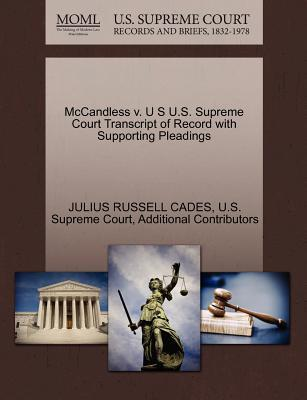 McCandless V. U S U.S. Supreme Court Transcript of Record with Supporting Pleadings