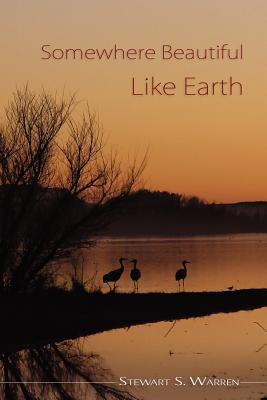 Somewhere Beautiful Like Earth