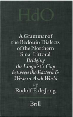 A Grammar of the Bedouin Dialects of the Northern Sinai Littoral