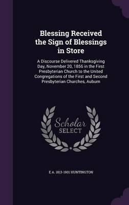 Blessing Received the Sign of Blessings in Store