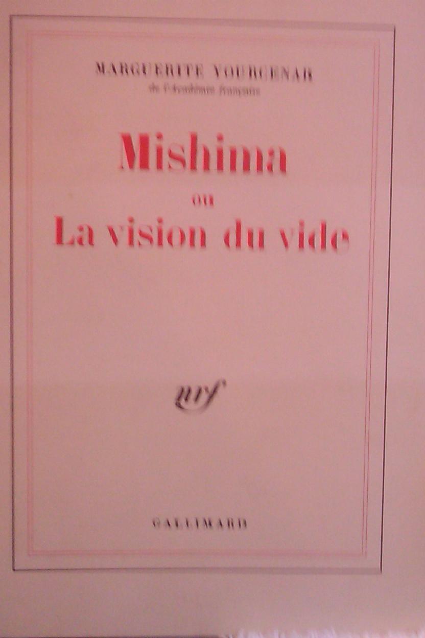 Mishima, ou, La visi...