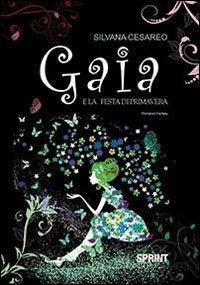 Gaia e la festa di primavera