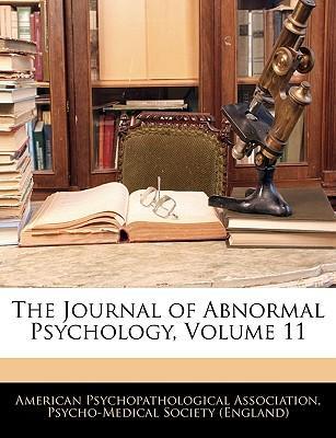 Journal of Abnormal Psychology, Volume 11