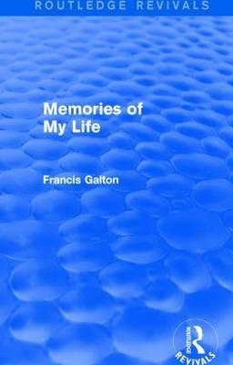 Memories of My Life (Routledge Revivals)