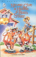Never Give a Heifer a Bum Steer
