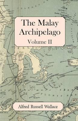 The Malay Archipelago, Volume II
