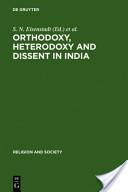 Orthodoxy, Heterodoxy, and Dissent in India